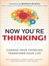 Now You&#39;re Thinking (eBook): Change Your Thinking...Revolutionize Your Career...Transform Your Life
